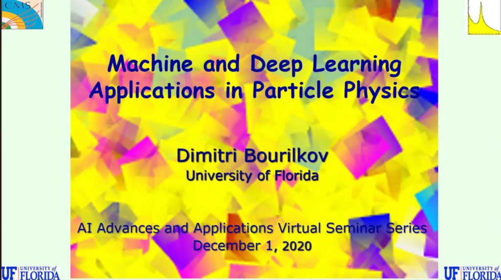 AI Advances and Applications Virtual Seminar Series – Dr. Dimitri Bourilkov