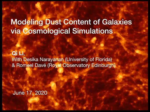 Modeling Dust Content of Galaxies Using Cosmological Simulations – Qi Li